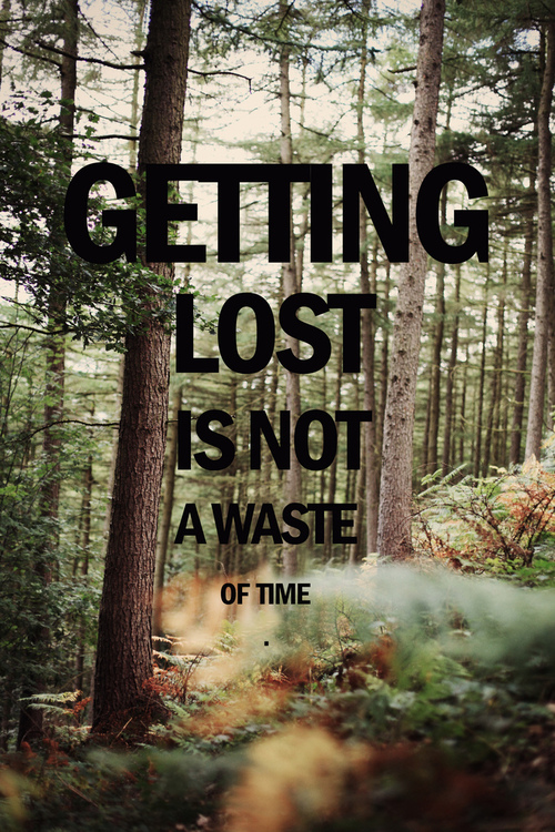 getting lost